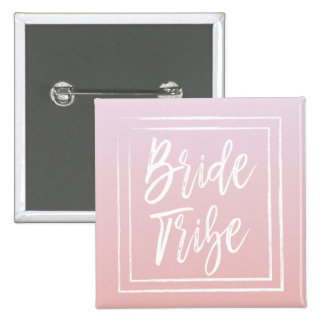 Pink Bride Tribe Buttons