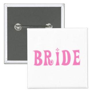 Pink Bride Tshirts and Gifts Pin