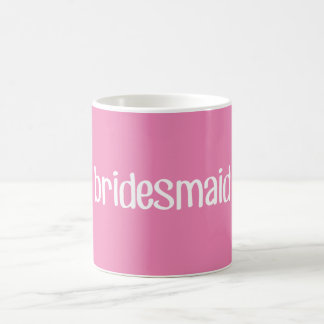 Pink Bridesmaid Mug