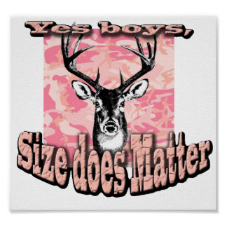 Pink Camo Deer Buck Hunting Size Matters Poster