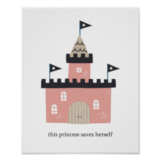 Pink Castle This Princess Saves Herself Poster