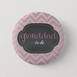 Pink chic granddad-to-be button