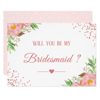 Pink Confetti Floral Will You Be My Bridesmaid Card