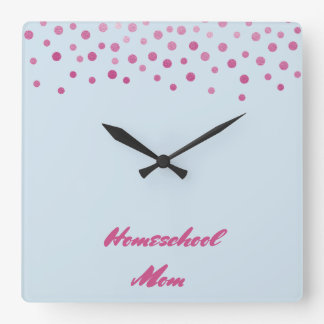 Pink Confetti Homeschool Mom Square Wall Clock