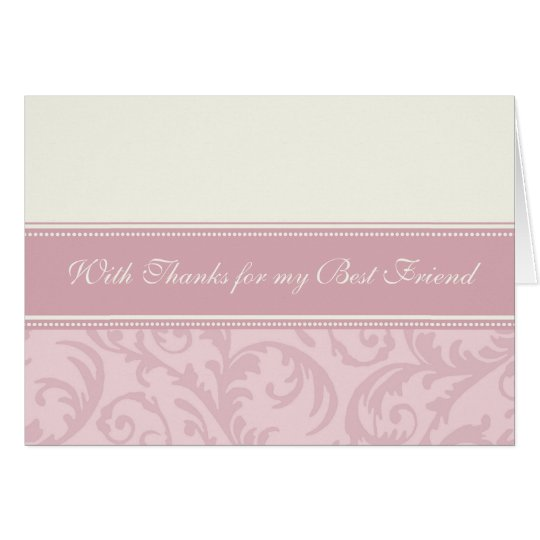 Pink Cream Best Friend Thank You Bridesmaid Card