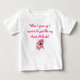 pink daisy, When I grow up I want to be just li... Baby T-Shirt