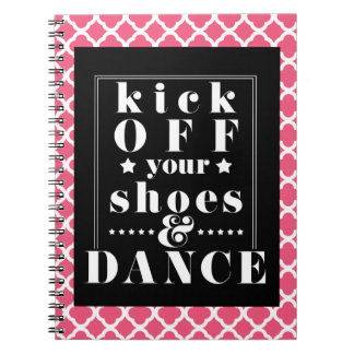 Pink Dance Journal | Kick Off Your Shoes & Dance!
