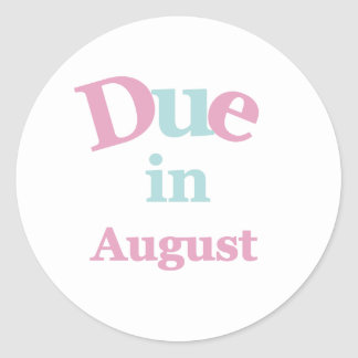 Pink Due in August Classic Round Sticker