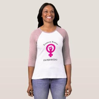 Pink Feminist Retiree   I'm Persisting T-Shirt
