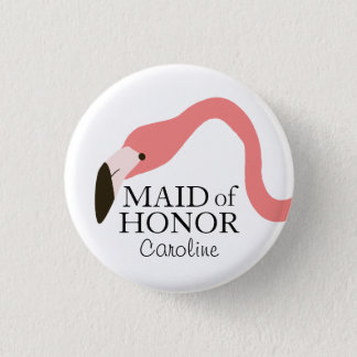 Pink Flamingo Whimsy Maid of Honor 1 Inch Round Button