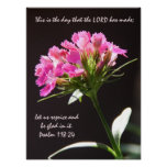 Pink Floral Bloom w/ Verse from Psalm 118:24 Poster