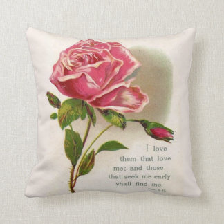 Pink Floral Rose  Scripture Quote Proverbs 8:17 Throw Pillow