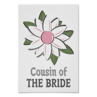 Pink Flower Cousin of Bride Poster