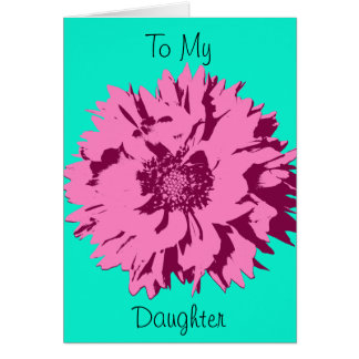 Pink Flower Happy Mothers Day to Daughter Card