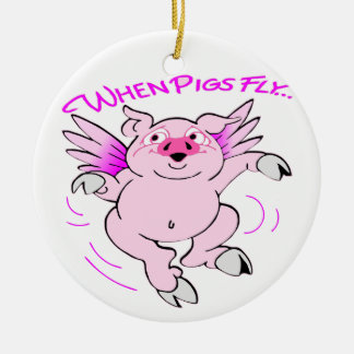 Pink Flying Pig When Pigs Fly Ceramic Ornament