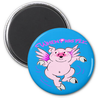 Pink Flying Pig When Pigs Fly Magnet
