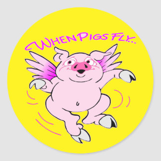 Pink Flying Pig When Pigs Fly Round Sticker