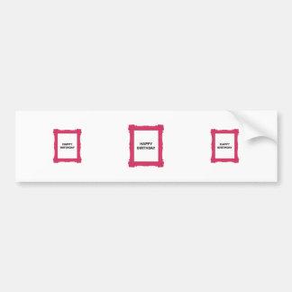 Pink Frame Happy Birthday Stickers Bumper Sticker