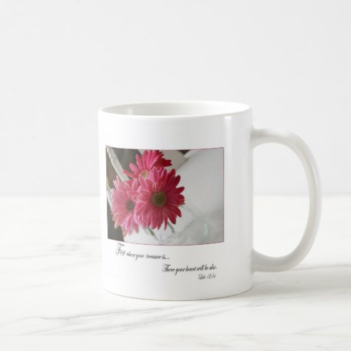 Pink gerbera daisies religious quote coffee cup coffee mug