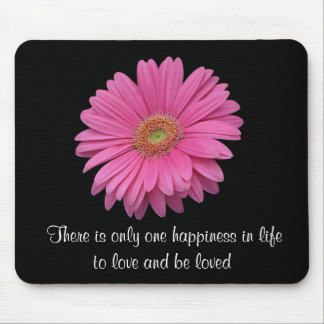Pink Gerbera Daisy To Love and Be Loved Mousepad