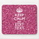 Pink Glitter Personalized KEEP CALM AND Your Text Mouse Pad