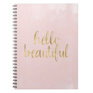 Pink Gold Watercolor Hello Beautiful Spiral Note Book