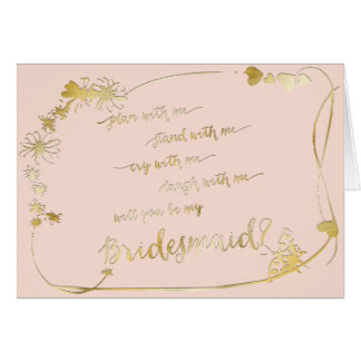 Pink Gold - Will You Be My Bridesmaid Wedding Day Card