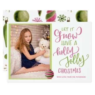 Pink green let it snow script Christmas photo Card