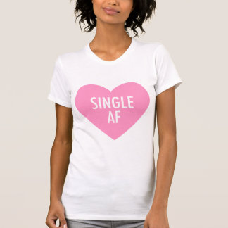 """Pink Heart """"Single AF"""" Funny Anti Valentines Day T-Shirt"""
