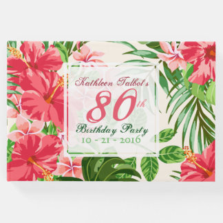 Pink Hibiscus 80th Birthday Party Guest Book