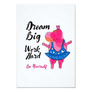 """Pink hippo ballerina with inspirational sign """"Work 3.5"""" X 5"""" Invitation Card"""