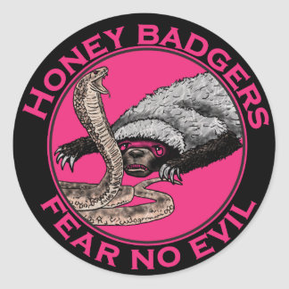 Pink Honey Badgers 'fear no evil' Round Sticker