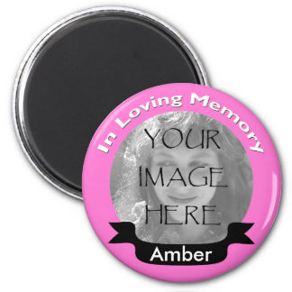 Pink In Loving Memory Photo Magnet