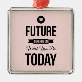 Pink Inspirational Quote The Future Silver-Colored Square Ornament