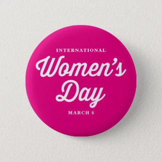 Pink International Women's Day Typography I 2 Inch Round Button