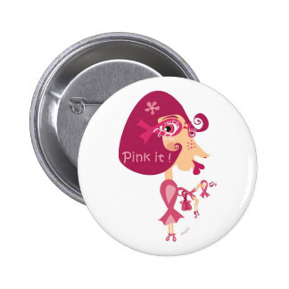 Pink it Pink Ribbon 2 Inch Round Button