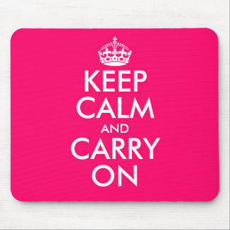Pink Keep calm and carry on Mouse Pad