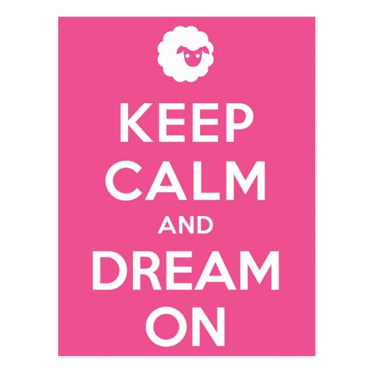 Pink Keep Calm And Dream On Postcard