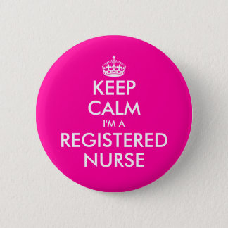 Pink keep calm i'm a registered nurse button