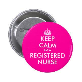 Pink keep calm i'm a registered nurse button