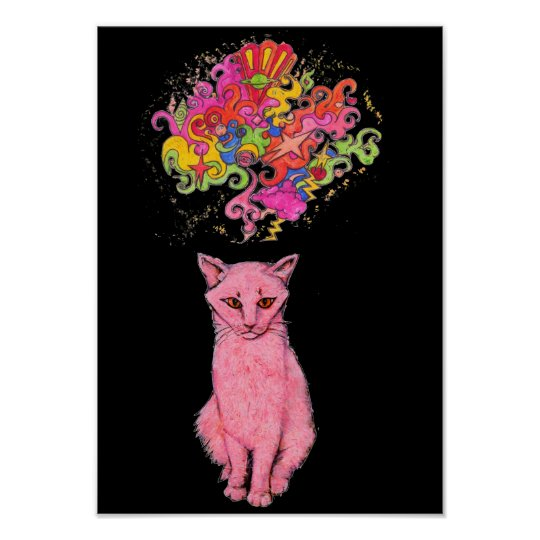 Pink Kitty has Psychedelic Thoughts Poster