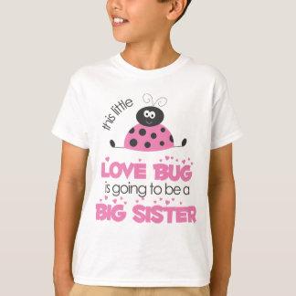 Pink Love bug Big Sister T-Shirt