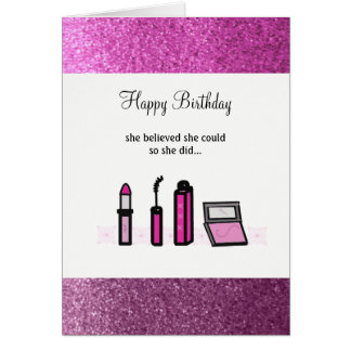 Pink Makeup Successful Lady Birthday Card