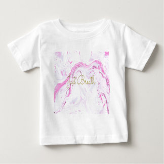 Pink Marble Just breathe design Baby T-Shirt