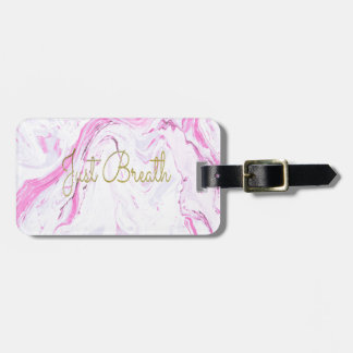 Pink Marble Just breathe design Luggage Tag