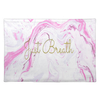 Pink Marble Just breathe design Placemat