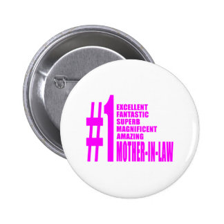 Pink Mothers in Law : Number One Mother in Law 2 Inch Round Button