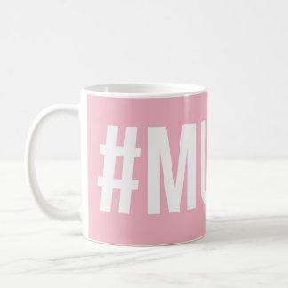 Pink Muggy Mug Slogan