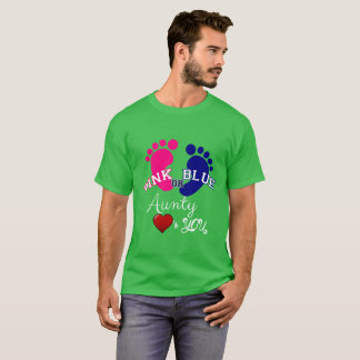 Pink or Blue Aunty Loves You T-Shirt