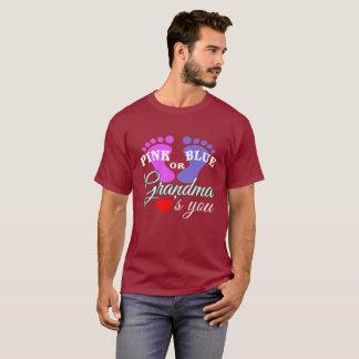 Pink or Blue Grandma Loves You T-Shirt